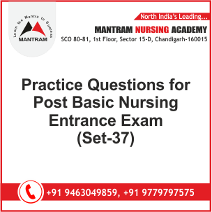 Practice Questions for Post Basic Nursing Entrance Exam