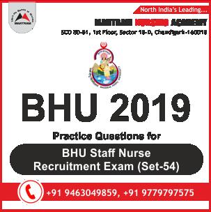 Practice Questions for BHU Staff Nurse Recruitment Exam