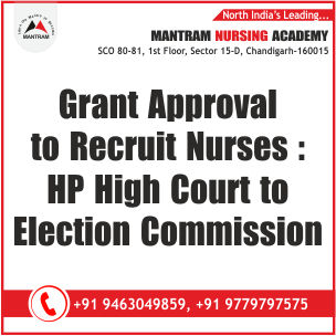 Grant Approval to Recruit Nurses : HP High Court to Election Commission