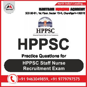 Practice Questions for HPPSC Staff Nurse Recruitment Exam