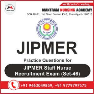 Practice Questions for JIPMER Staff Nurse Recruitment Exam