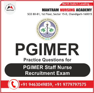 Practice Questions for PGIMER Staff Nurse Recruitment Exam